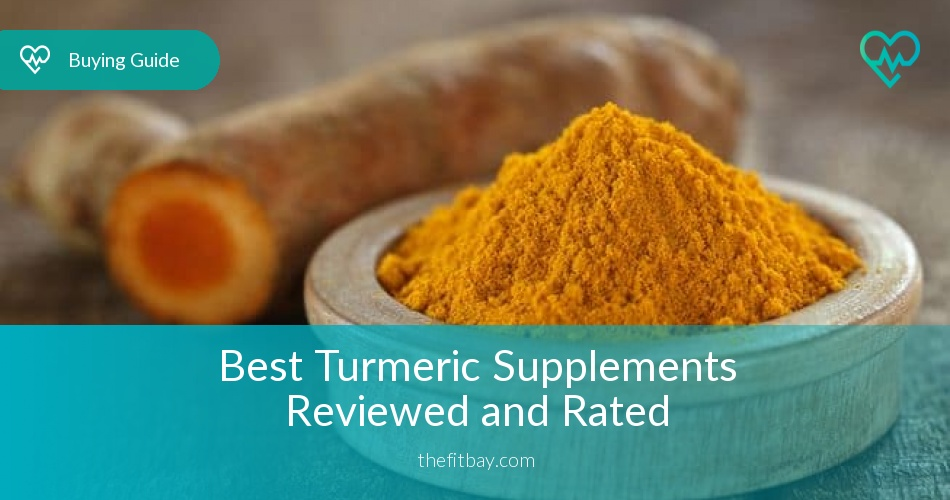 Best Turmeric Supplements Reviewed & Rated in 2019 - TheFitBay