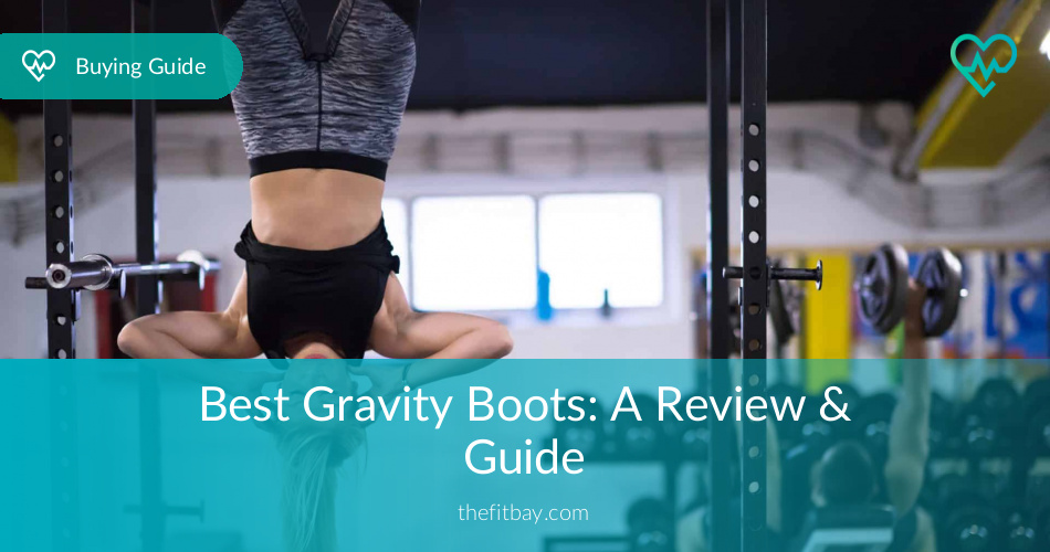 Best Gravity Boots 2019: A Review & Guide - TheFitBay